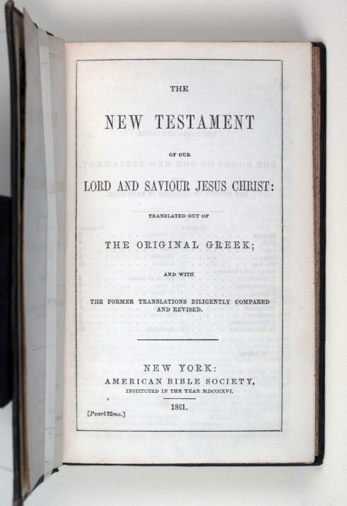 New Testament New York: American Bible Society, 1861 Title page Photo by Gina Fuentes Walker